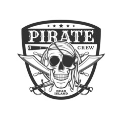 Fototapeta Pirate icon skull and crossed sabers, vector emblem with jolly roger in eyepatch and bandana and piracy spyglass and helm in shield. Filibusters skeleton head, monochtrome isolated vintage label obraz