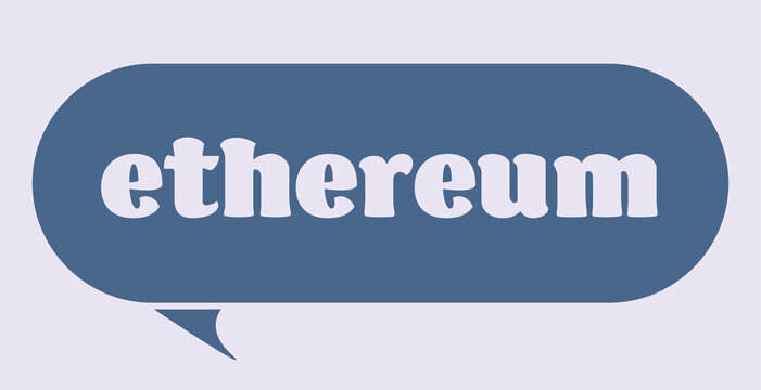Cryptocurrency ethereum text bubble in trendy monochrome colors, bitcoin and altcoins