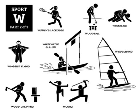 Sport games alphabet W vector icons pictogram. Women lacrosse, woodball, wrestling, wingsuit flying, whitewater slalom, windsurfing, wood chopping, and wushu.