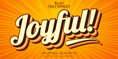 Joyful text, 70s and 80s text style and editable text effect