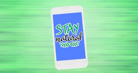 Composition of stay natural text and leaf logo on blue smartphone screen, over green stripes
