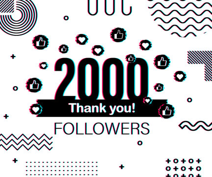 Thank you 2000 followers numbers. Glitch style banner. Congratulating multicolored thanks image for net friends likes. Vector illustration.