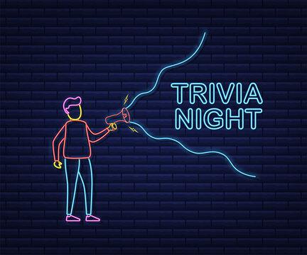Man Holding Megaphone with trivia night. Megaphone banner. Web design. Neon style. Vector stock illustration.