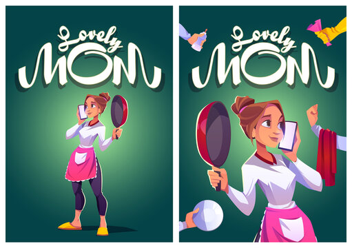 Lovely mom cartoon posters, young housewife in kitchen apron speaking by smartphone with cooking pan, towel, plate and spray in hands, beautiful multitasking young woman household, Vector illustration