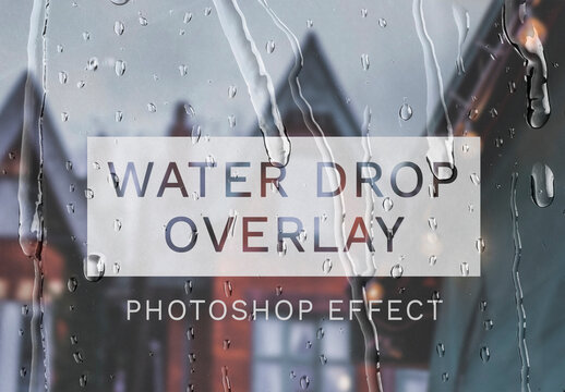Water Drops Overlay Effect