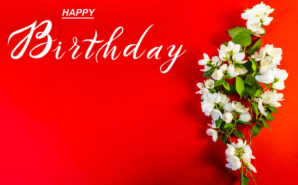 postcard , Internet banner , flat lay with a birthday greeting, with the inscription - happy birthday,  Beautiful White Jasmine Flowers