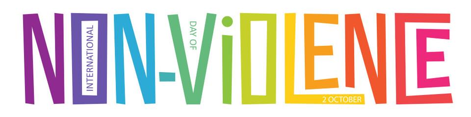 Fototapeta INTERNATIONAL DAY OF NON VIOLENCE – 2 OCTOBER colorful vector hand lettering banner obraz