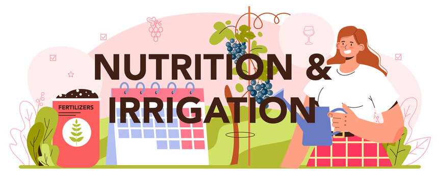 Nutrition and irrigation typographic header. Wine production concept.