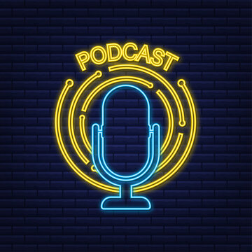 Podcast neon sign. The microphone icon. Broadcast podcast. Vector stock illustration.