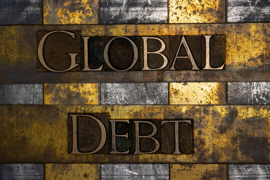 Global Debt text on textured grunge copper and vintage gold background