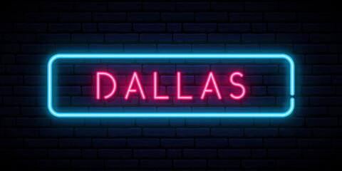Obraz Dallas neon signboard. Glowing banner. Stock vector illustration. - fototapety do salonu