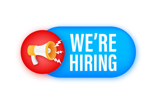 Megaphone label with we are hiring. Megaphone banner