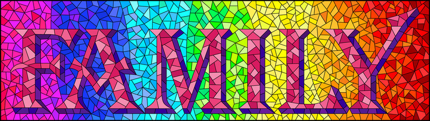 Obraz Stained glass illustration with the word family on a rainbow background, rectangular image - fototapety do salonu