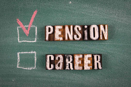 Pension and Career concept. Text on green board