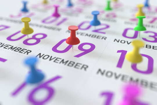 November 9 date and push pin on a calendar, 3D rendering