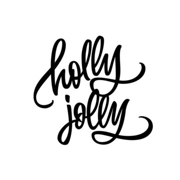 Holly Jolly lettering. Vector typography for Christmas greeting cards, banners and invitations. Isolated on white background.