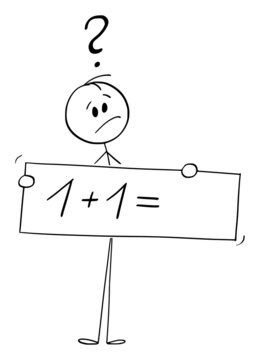 Person Holding One Plus one Sign and Thinking About, Concept of Education, Vector Cartoon Stick Figure Illustration